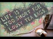 lousy tea bags